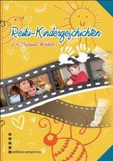 Reiki Kindergeschichten von Michaela Weidner