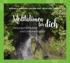 Meditationen für dich - Heilungsmeditation und Lichtmeditation